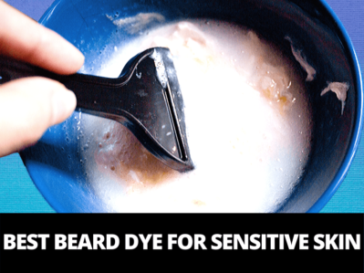 what is the best beard dye for sensitive skin