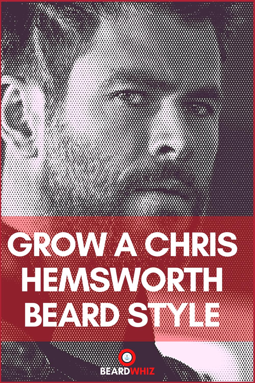 How to Grow a Chris Hemsworth Beard Style