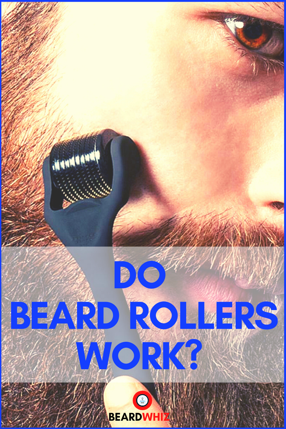 how to use a beard roller